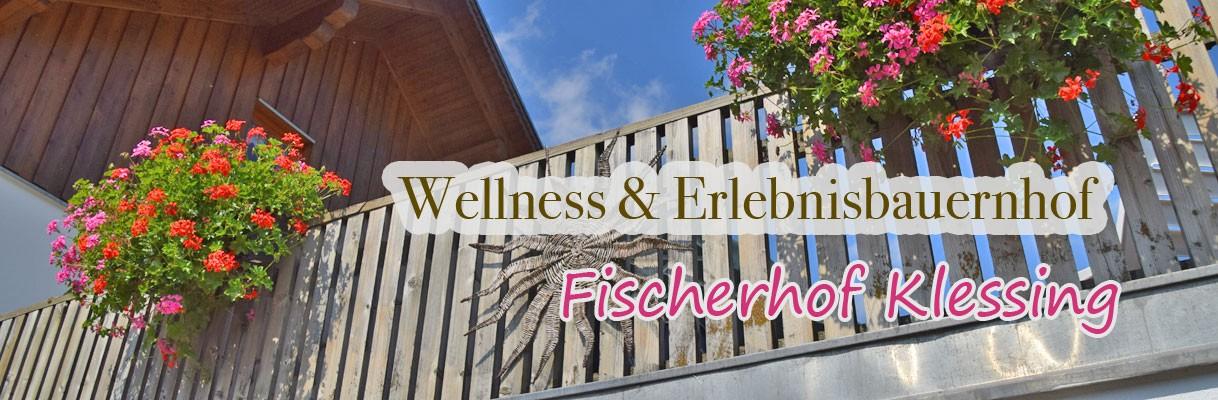 Wellness und Erlebnisbauernhof Fischerhof Klessing